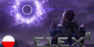 ELEX 2 z nowym Fabularnym Trailerem